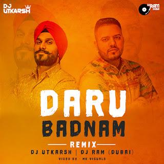 Daru Badnam - Dj Utkarsh & Dj Ram Dubai