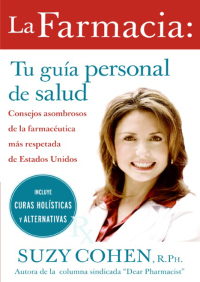 La farmacia: Tu guia personal de salud By Suzy Cohen