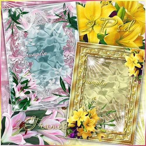2 Рамки  для фото – Для нас, людей,— любовь, а для цветка — цветенье