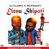 Audio: Dj Olumix - Elenu Shipoti Feat. Muyibanti | Prod. EmmyHood