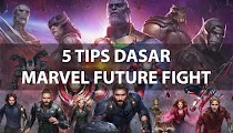 5 Tips dasar game marvel future fight