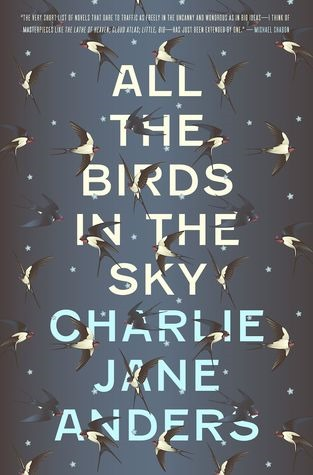 [All+the+birds+in+the+sky+-+book+-+cover+-+Charlie+Jane+Anders%5B2%5D]