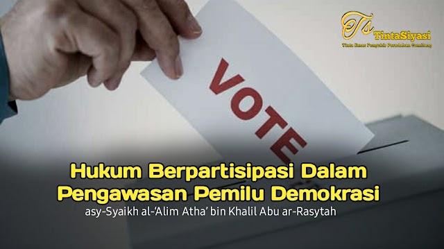 Hukum Berpartisipasi dalam Pengawasan Pemilu Demokrasi