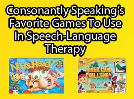 Consonantly Speaking's Favorite Games To Use In Speech-Language Therapy