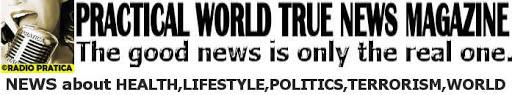 PRACTICAL WORLD TRUE NEWS MAG