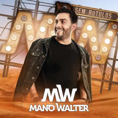 Mano Walter - Sem Rótulos 2018