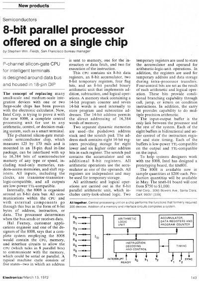 "The 8008 chip was announced in Electronics on March 13, 1972: ""8-bit parallel processor offered on a single chip."""
