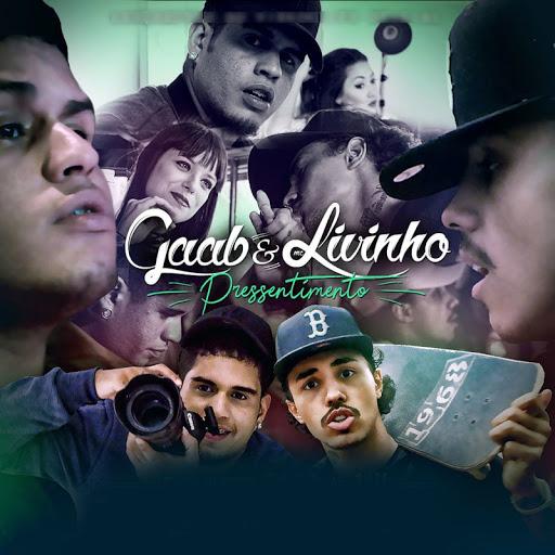 MC Livinho e Gaab - Pressentimento