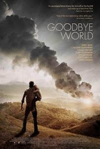 Goodbye World Poster