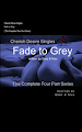 Cherish Desire Singles: Fade to Grey (The Complete Four Part Series), Evening, Twilight, Night, Nap Time, Grey, Max, erotica, Print Edition