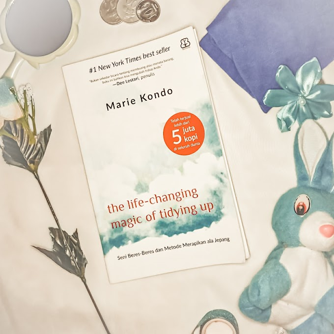 [Review Buku] The life-changing magic of  tidying up | Marie Kondo