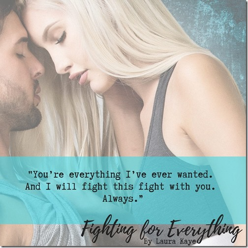 Fighting for Everything by Laura Kaye
