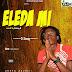 [Music]: D Swag - Eleda Mi