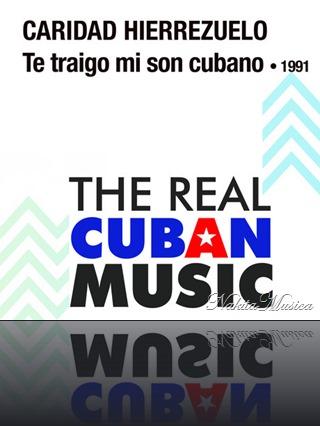 Caridad Hierrezuelo - Te Traigo Mi Son Cubano