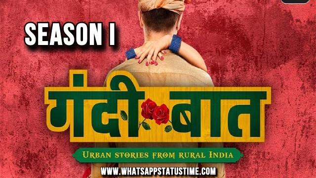 download gandi baat season 1