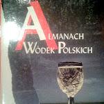 """Janausz Ramm (red.) """"Almanach wódek polskich"""", Agencja Informacyjna, Warszawa 1996.jpg"""
