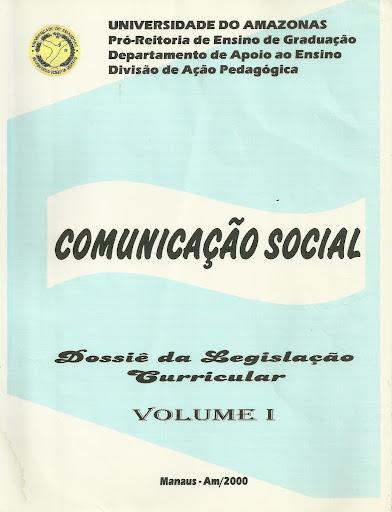 Comunicação Social - Dossiê da Legislação Curricular (2000)