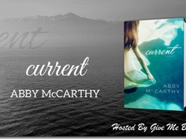 New Release: Current by Abby McCarthy + Book Trailer, Teaser, Excerpt, Playlist, and GIVEAWAY