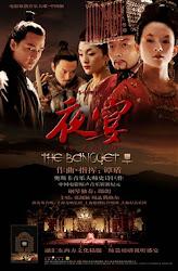 The Banquet - Dạ Yến