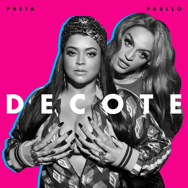Baixar Decote – Preta Gil feat. Pabllo Vittar