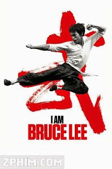 Tôi Là Lý Tiểu Long - I Am Bruce Lee (2012) Poster