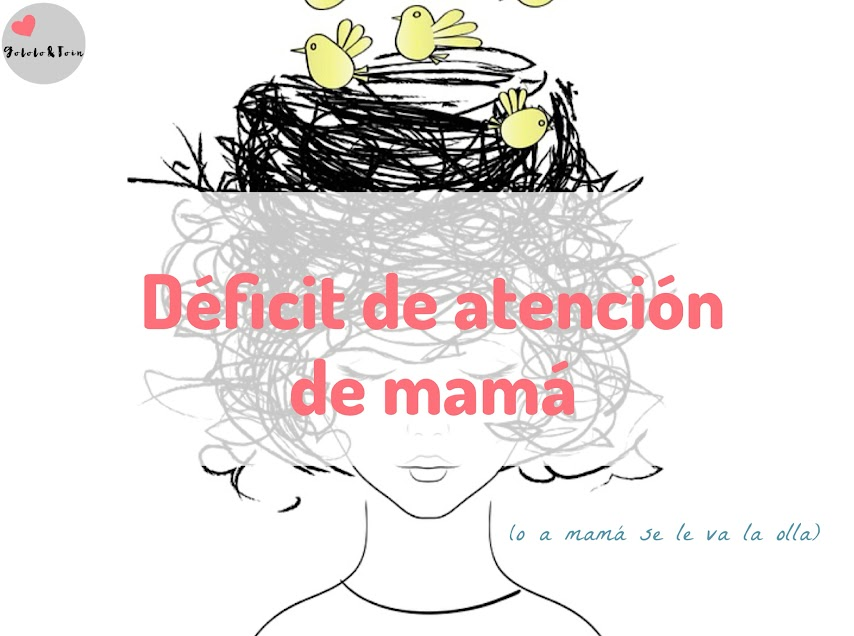 déficit-atención-pérdida-memoria-mamá-maternidad-humor