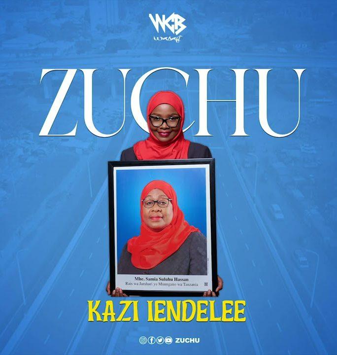 Zuchu – Kazi Iendelee