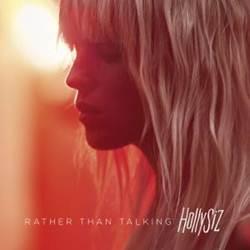 CD HollySiz – Rather Than Talking (Torrent)