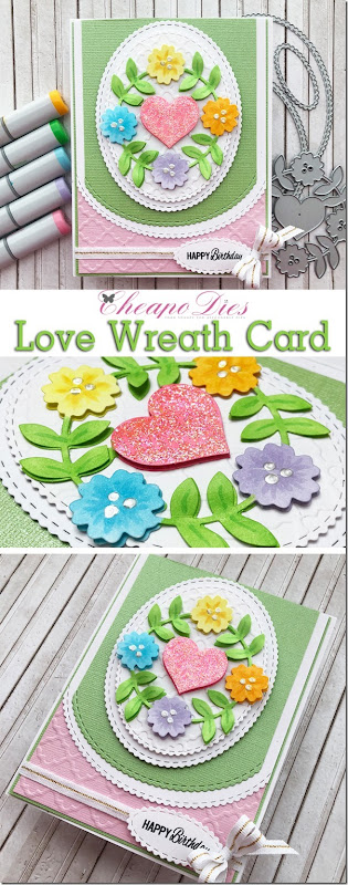 Cheapo Dies Love Wreath Card Pinterest_thumb[7]