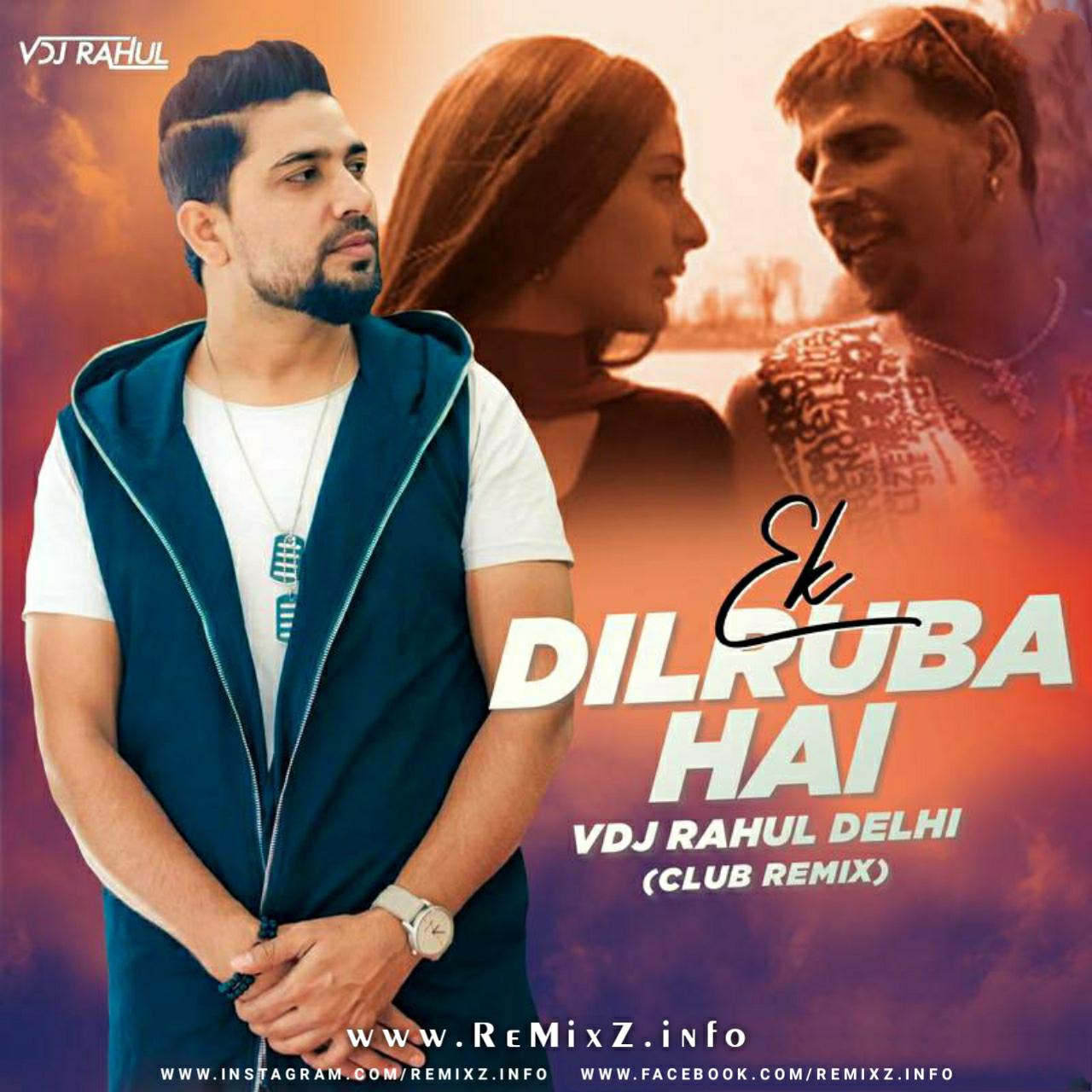 ek-dilruba-hai-club-remix-vdj-rahul.jpg