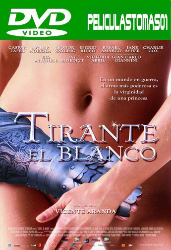 Tirante el Blanco (2006) DVDRip