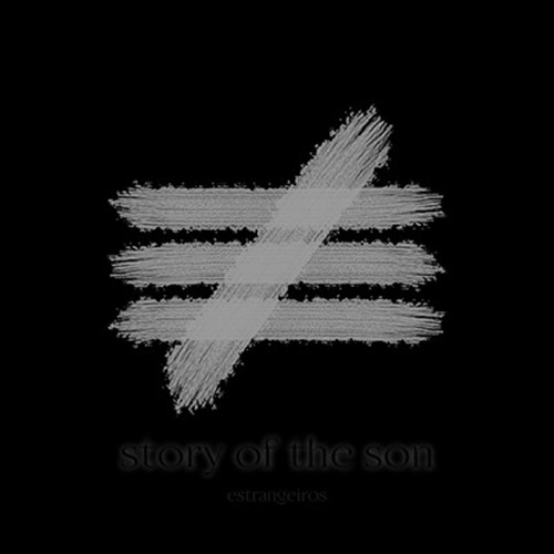 Story Of The Son - Estrangeiros (EP)