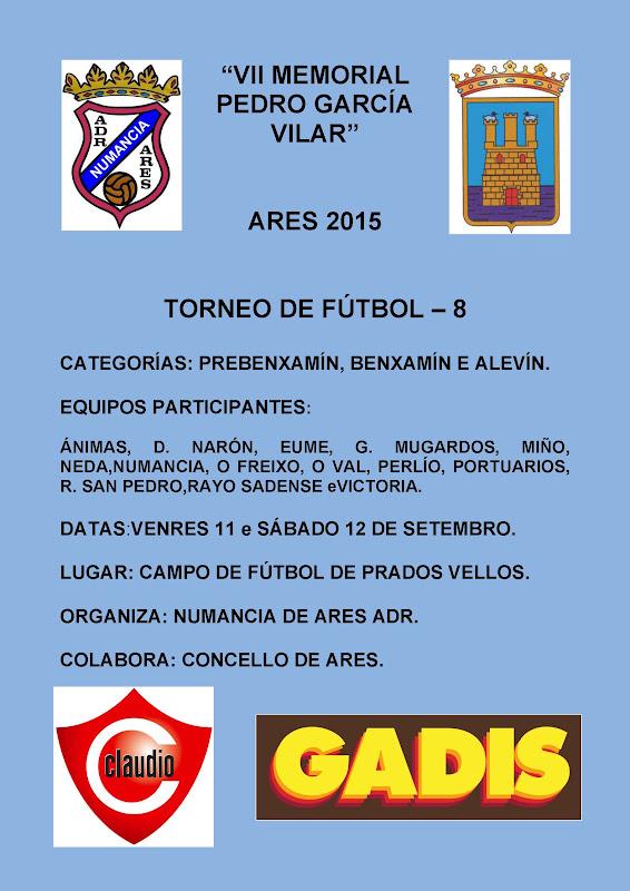 """Numancia de Ares. TORNEO DE FÚTBOL – 8 """"VII MEMORIAL PEDRO GARCÍA VILAR""""."""