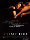 Phim Ngoại Tình - Unfaithful (2002)