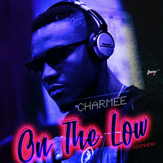 Music:Charmee – On The Low (Cover)