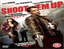 فيلم Shoot 'Em Up