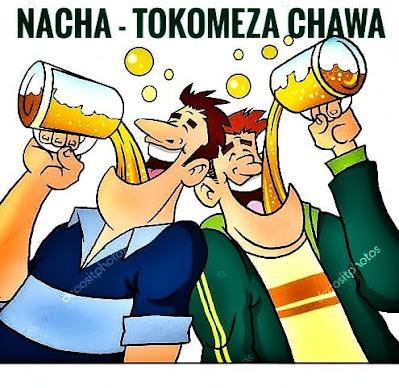 Audio: Nacha - Tokomeza Chawa || Download Mp3