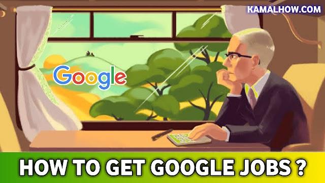 GOOGLE में नौकरी JOBS कैसे पाए ? पूरी जानकारी हिंदी में