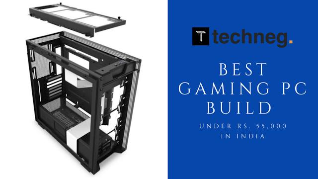Best Gaming PC Build under 55000