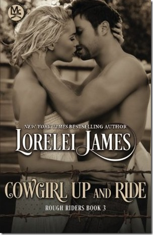 Review: Cowgirl Up and Ride (Rough Riders #3) by Lorelei James | About That Story