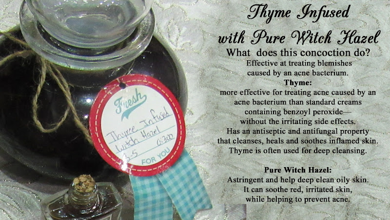 Thyme infused with Pure Witch Hazel