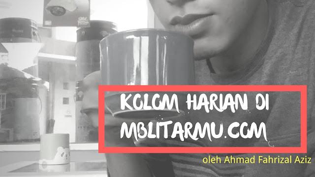 Kolom Harian di Mblitarmu.com