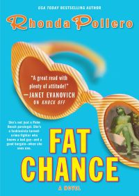 Fat Chance By Rhonda Pollero