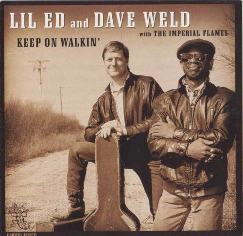 Lil Ed And Dave Weld   Keep On Walkin (1996)