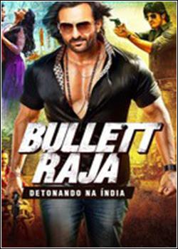 Baixar Torrent Bullett Raja: Detonando na Índia Dual Audio Download Grátis