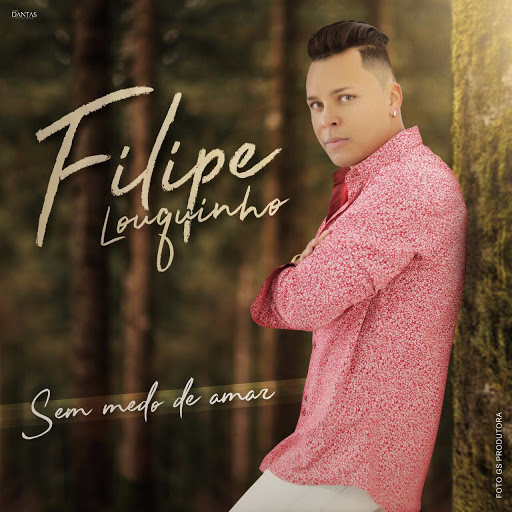 Download CD Filipe Louquinho – Sem Medo de Amar (2017)