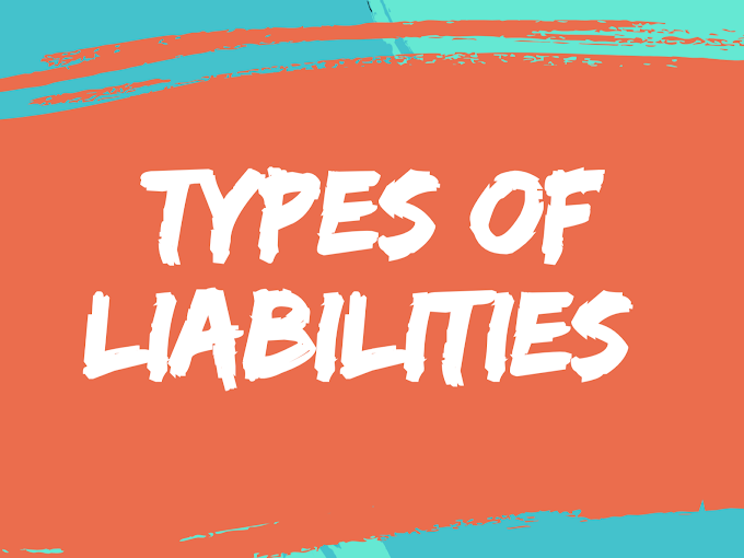 Liabilities: Definition & Types