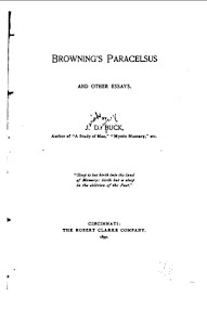 Cover of Jirah Dewey Buck's Book Browning's Paracelsus and Other Essays