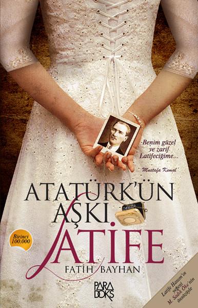 Fatih Bayhan – Atatürk'ün Aşkı Latife