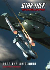 Star Trek: Vanguard #3: Reap the Whirlwind By David Mack